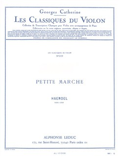 G.F. Handel: Petite Marche (Violin/Piano) (Catherine) Books | Violin, Piano Accompaniment