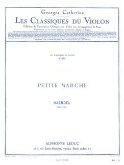 G.F. Handel: Petite Marche (Violin/Piano) (Catherine) Libro | Violín, Acompañamiento de Piano