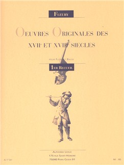 Louis Fleury: Original Works Of The 17th And 18th Centuries (Flute/Piano) Books | Flute