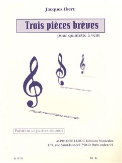 Jacques Ibert: 3 Pièces Brèves Books | Wind Quintet