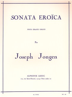 Joseph Jongen: Sonata Eroïca Op.94 Livre | Orgue