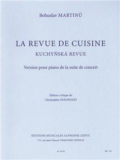 Bohuslav Martinů: La Revue De Cuisine H161 (Piano) Libro | Piano