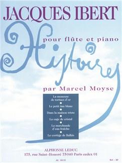 Jacques Ibert: Histoires (Flute/Piano) Books | Flute, Piano Accompaniment