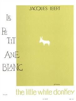 Jacques Ibert: The Little White Donkey (Flûte, Piano) Livre | Flûte Traversière/Accompagnement Piano