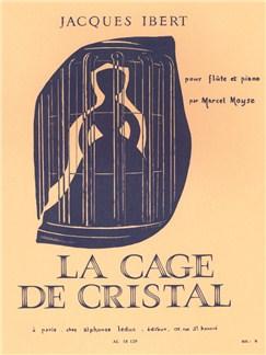 Jacques Ibert: La Cage de Cristal (Flute & Piano) Buch | Querflöte