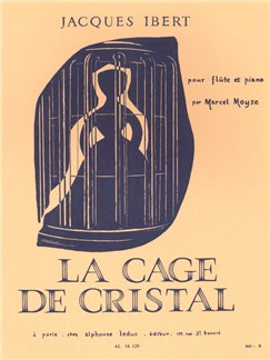 Jacques Ibert: La Cage de Cristal (Flute/Piano) (Moyse) Books | Flute