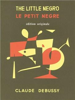 Claude Debussy: Le Petit Nègre (Piano Duet) (Delvincourt) Books | Piano Duet