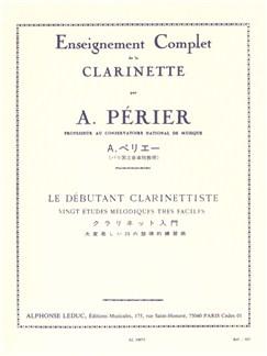 A. Périer: Le Débutant Clarinettiste - Vingt Études Mélodiques Très Faciles Books | Clarinet