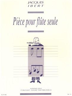 Jacques Ibert: Pièce Pour Flûte Seule Livre | Flûte Traversière