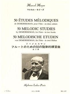 Marcel Moyse: 50 Études Mélodiques D'Après Demersseman Op.4 Vol.1 (Flute) Books | Flute