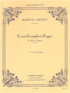 Marcel Dupré: Cours Complet De Fugue Vol.1 - Cours De Fugue Books | Organ