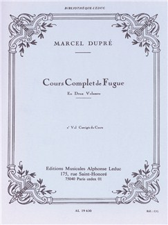 Marcel Dupré: Complete Study Of The Fugue (Volume 2) Books | Organ