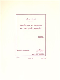 Gabriel Pierné: Introduction Et Variations Sur Une Ronde Populaire (Saxophone Quartet) (Score/Parts) Books | Saxophone (Quartet)