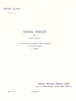 Jehan Alain: 3 Pieces Livre | Orgue