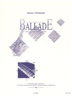 Henri Tomasi: Ballade (Alto Saxophone/Piano) Books | Alto Saxophone, Piano Accompaniment