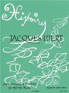Jacques Ibert: Histoires Pour Saxophone Et Piano (Arr. Marcel Mule) Books | Alto Saxophone, Piano Accompaniment