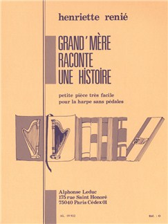 Henriette Renié: Grand-Mère Raconte Une Histoire (Harp) Books | Harp