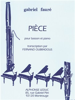 Gabriel Fauré: Pièce (Bassoon/Piano) (Oubradous) Books | Bassoon, Piano Accompaniment
