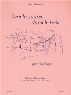 Marcel Tournier: Vers La Source Dans Le Bois (Harp) Books | Harp