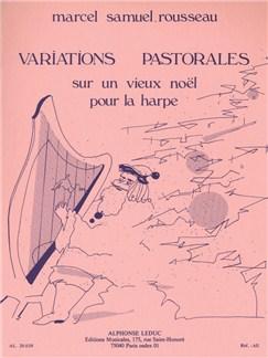 Marcel Samuel-Rousseau: Variations Pastorales Sur Un Vieux Noël For Harp Books | Harp
