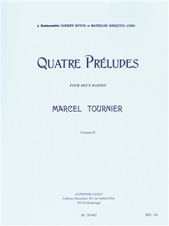 Marcel Tournier: Four Preludes For Two Harps Op.16 Vol.2 (Nos.3-4) Books | Harp (Duet)