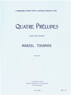 Marcel Tournier: Four Preludes For Two Harps Op.16 Vol.2 (Nos.3-4) Bog | Harpe(Duet)