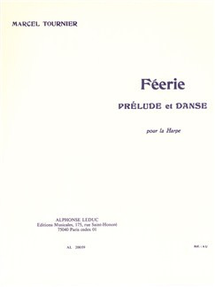 Marcel Tournier: Féerie - Prélude Et Danse (Harp) Livre | Harpe