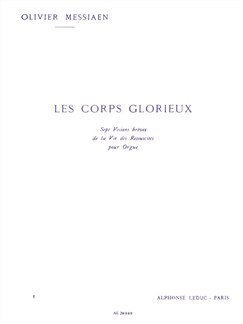 Olivier Messiaen: Les Corps Glorieux - Vol.1 (Organ) Books | Organ