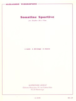 Alexandre Tchérepnin: Sonatine Sportive For Alto Saxophone And Piano Books | Alto Saxophone, Piano Accompaniment