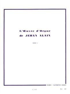 Jehan Alain: L'Oeuvre D'Orgue (Works For Organ) Vol.1 Books | Organ