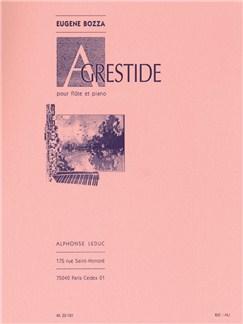 Eugène Bozza: Agrestide, Op. 44 (Flûte et Piano) Livre | Flûte Traversière