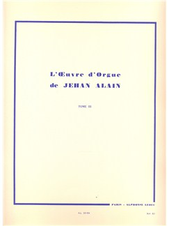 Jehan Alain: L'Oeuvre D'Orgue (Works For Organ) Vol.3 Books | Organ