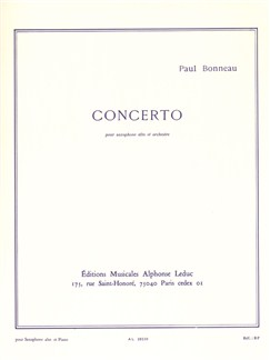 Paul Bonneau: Concerto For Alto Saxophone And Orchestra (Alto Saxophone/Piano) Books | Alto Saxophone, Piano Accompaniment