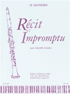 Marcel Dautremer: Récit Et Impromptu (Clarinet/Piano) Books | Clarinet, Piano Accompaniment