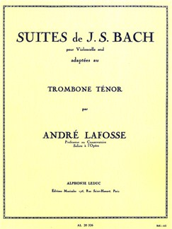 J.S. Bach: Suites For Cello (Arr. Lafosse For Tenor Trombone) Books | Trombone