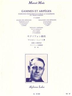 Marcel Mule: Gammes Et Arpèges Exercices Vol.1 Books | Saxophone
