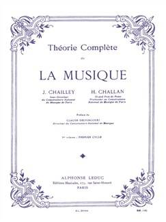J. Chailley/H. Challan: Théory Complète De La Musique - Vol. 1 Books | Theory Books and Papers