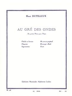 Henri Dutilleux - Au gré des ondes pour Piano Livre | Piano, Partitions