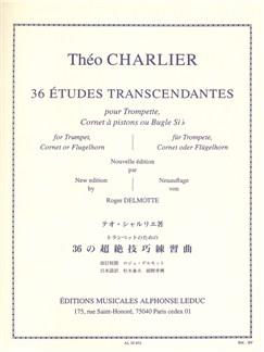 Théo Charlier: 36 Etudes Transcendantes (Trumpet) Books | Trumpet, Cornet, Flugelhorn