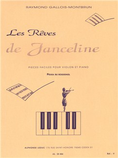 Raymond Gallois-Montbrun: Les Rêves De Janceline (Violin/Piano) Books | Violin, Piano Accompaniment