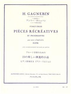 Henri Gagnebin: 23 Pièces Récréatives Et Progressives (Flute Solo) Buch | Querflöte