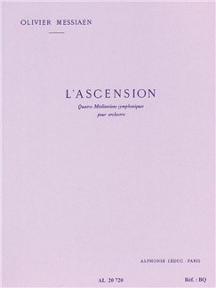 Olivier Messiaen: L'ascension, 4 Méditations Symphoniques (Orchestra) Books | Orchestra