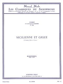 G.F. Handel: Sicilienne Et Gigue (Saxophone/Piano) (Mule) Books | Saxophone, Piano Accompaniment