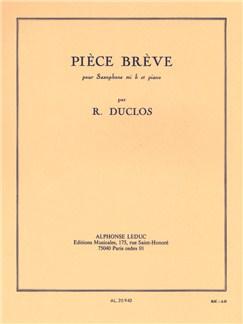 Rene Duclos: Pièce Brève Livre | Saxophone Alto, Accompagnement Piano