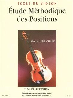 Maurice Hauchard : Étude Méthodique des Positions 1er Cahier (3° position) - pour Violon Livre | Violon