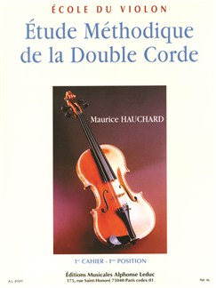Maurice Hauchard: Étude Methodique De La Double Corde Vol.1 - 1st Position (Violin) Books | Violin