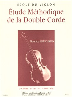 Maurice Hauchard: Étude Methodique De La Double Corde Vol.2 - Positions 2-5 (Violin) Buch | Violine