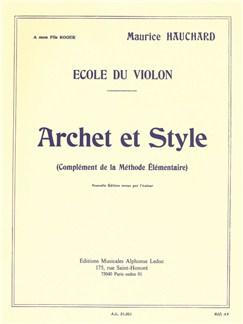 Maurice Hauchard: Archet Et Style Libro | Violín