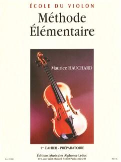 M. Hauchard: Méthode élémentaire Vol.1 (Violon Seule) Livre | Violon