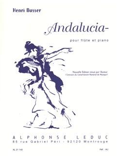 Henri Büsser: Andalucia (Flute/Piano) Books | Flute, Piano Accompaniment